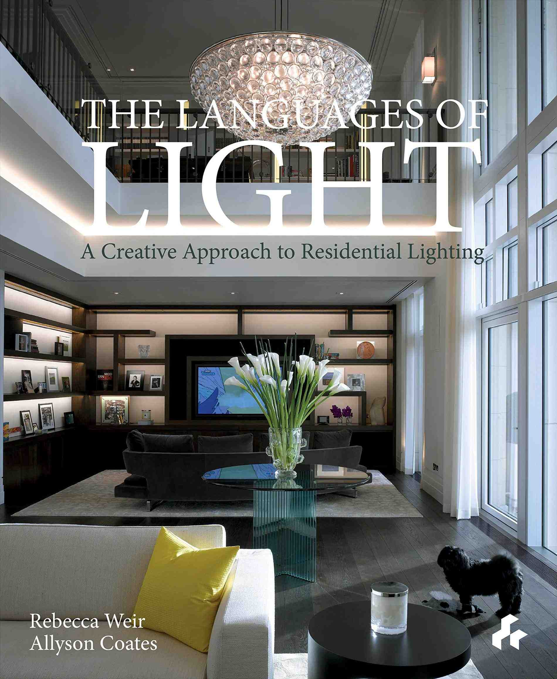 Lighting In Interior Design Creative: The Languages Of Light: A Creative Approach To Residential